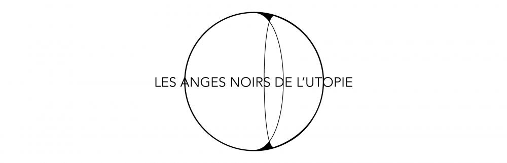 Les Anges Noirs de l' Utopie